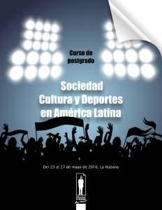 convoctoria curso de postgrado Sociedad, cultura y deporte en AL Página 1